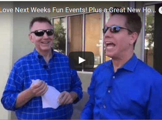 You'll Love Next Weeks Fun Events! Plus a Great New Home for You!