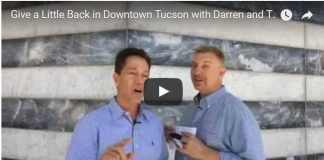 Give a Little Back in Downtown Tucson with Darren and Tony Ray